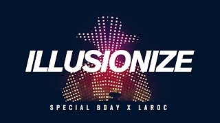 Illusionize x Laroc Club - Special Bday