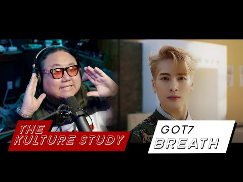 The Kulture Study: GOT7 'Breath' mv