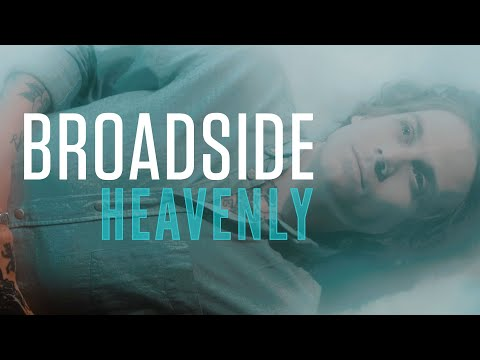 Broadside - Heavenly (Official Music Video)