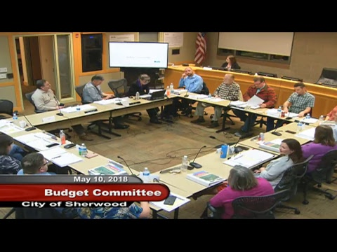 Sherwood Budget Committee Meeting - May 10, 2018