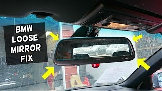 BMW REAR VIEW MIRROR LOOSE VIBRATES . HOW TO FIX LOOSE MIRROR