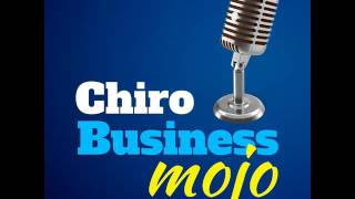 CBM 005 : Ethical Business Practices for the Chiropractor