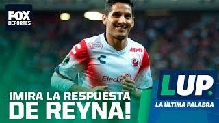LUP: ¿De qué se arrepiente Ángel Reyna?