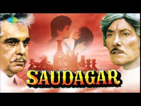 Saudagar Sauda Kar - Saudagar [1991] - Manhar Udhas - Sukhwinder Singh - Kavita Krishnamurthy