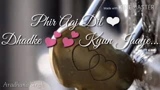 💕💕Tu Hi Hai Aashiqui Female Lyrics💏|| WhatsApp Status Video 💕💕