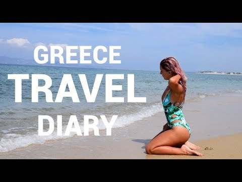 Greece Summer 2017 | Travel Diary
