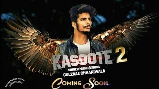 Kasoote 2 Teaser   Gulzaar Chhaniwala   Latest Haryanvi Songs 2019