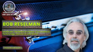 Rockin' The Code World with dotNetDave ft. Bob Reselman - Ep. 9
