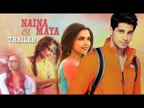 """Naina & Maya"" - Deepika Padukone & Sidharth Malhotra - TRAILER (2015,HD)"