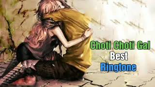 Choti Choti Gal Song Ringtone | Choti Choti Gal Best Ringtone+Download | New Best Song Ringtone Nwzd