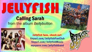 Jellyfish - Calling Sarah Thumbnail