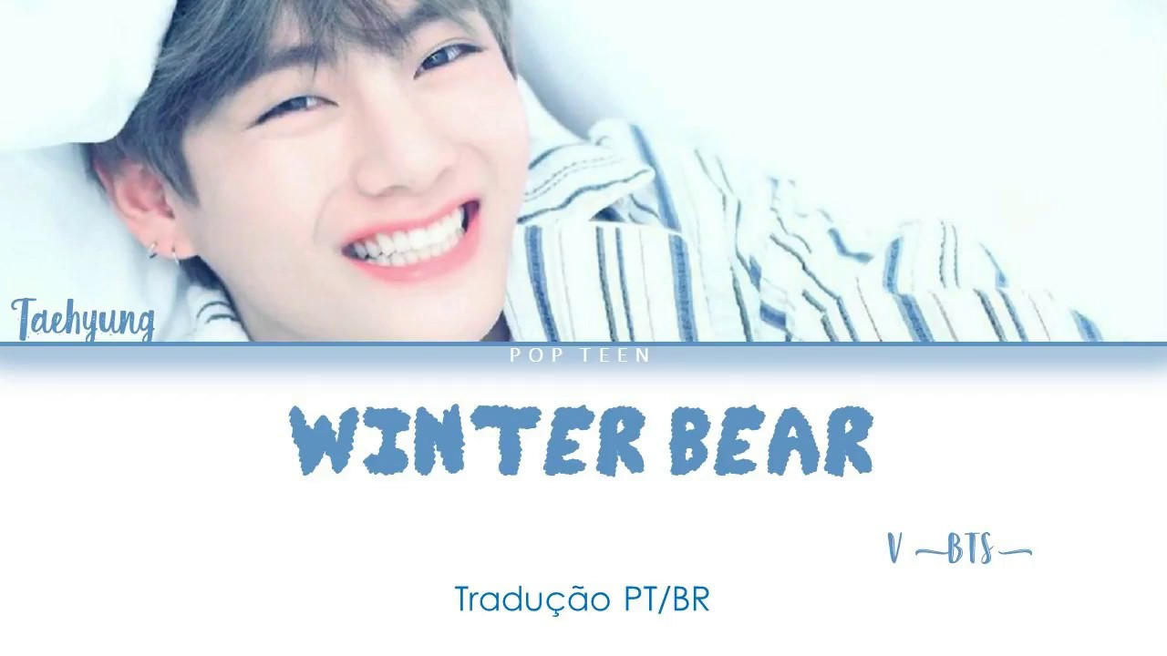 v bts winter bear tradu o pt br youtube. Black Bedroom Furniture Sets. Home Design Ideas