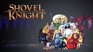 Полное прохождение Shovel Knight !