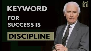Why You Need Discipline to Achieve the Good Life [Jim Rohn Motivation]