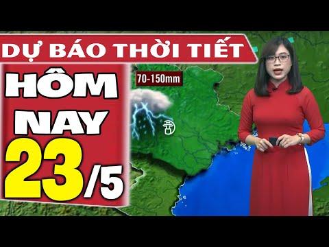Dự báo thời tiết hôm nay mới nhất ngày 23/5/2021   Dự báo thời tiết 3 ngày tới