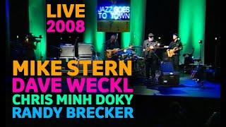 Mike Stern, Dave Weckl, Chris Minh Doky, Randy Brecker - Live 2008
