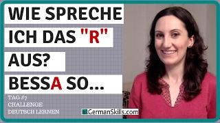 Challenge Deutsch lernen (Tag 7): R oder kein ER - Wie spreche ich es aus?