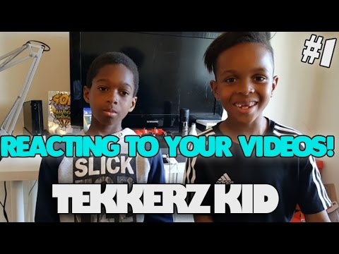 reacting-to-your-tekkers-videos|-tekkerz-kid-|#1