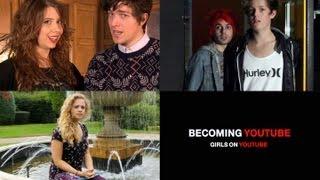 One of ninebrassmonkeys's most viewed videos: Girls on YouTube | BECOMING YOUTUBE | Video 7