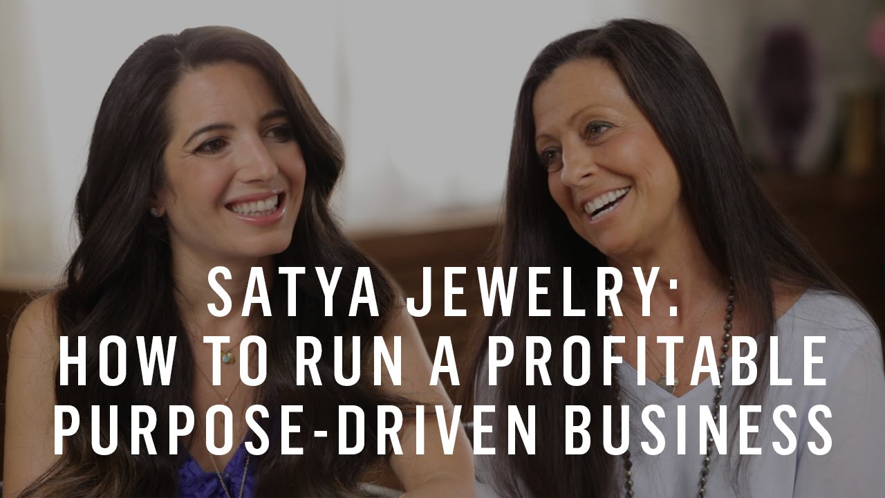 Satya Jewelry: How to Run a Profitable Purpose-Driven Business