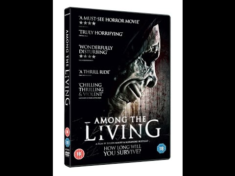AMONG THE LIVING - Official UK Trailer. Out 7th March