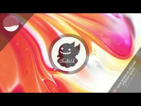Blackbear - Weak When Ur Around (P Buddy Remix)