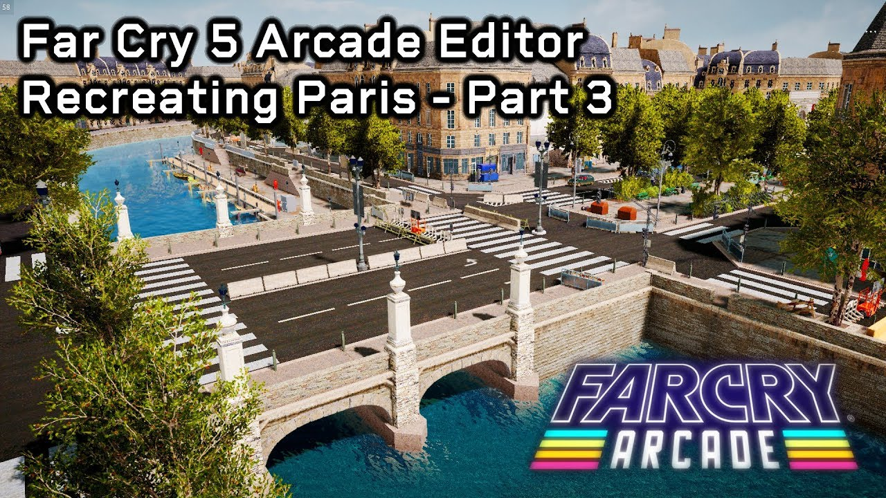 Far Cry 5 Arcade Map Editor Paris City Map Part 3 Youtube