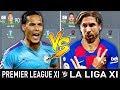 Premier League XI VS La Liga XI - FIFA 20 Experiment