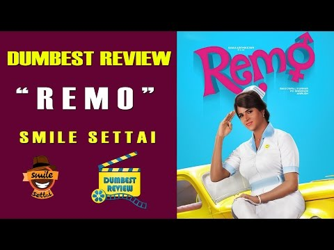 Remo Movie Review | Smile Settai Dumbest...