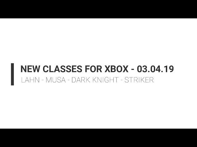 Black Desert Online Xbox One | 4 New Classes | Lahn, Striker, Dark Knight & Musa | 03.04.19