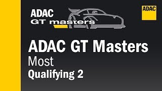 ADAC GT Masters Qualifying 2 Most