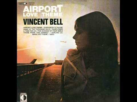 VINCENT BELL-AIRPORT LOVE THEME-1970-FULL ALBUM