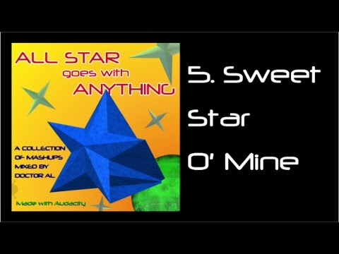 Sweet Star O' Mine - All Star goes with Anything