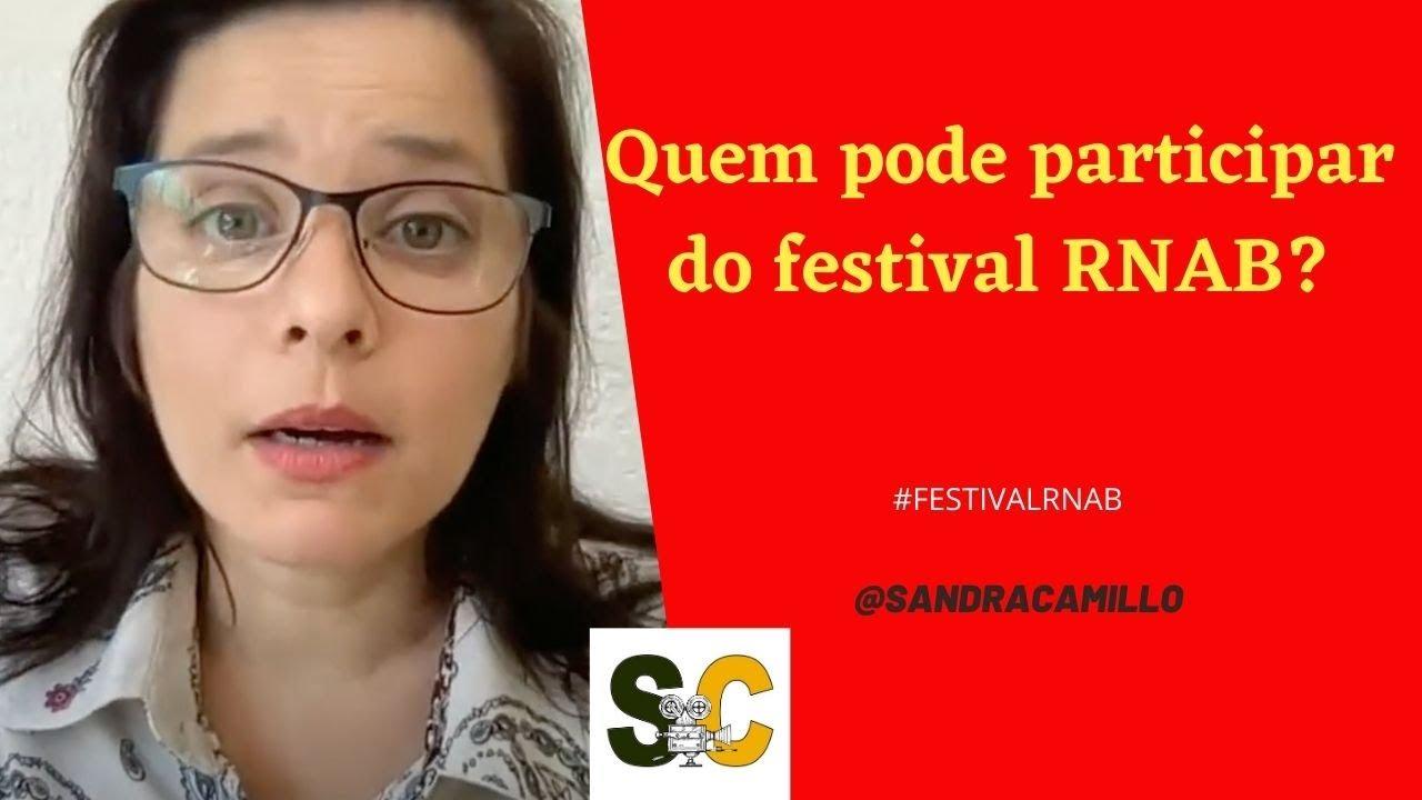 Quem pode participar do festival RNAB #idade #regras