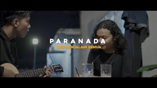 Paranada - Aku menjalani semua (Official music video)