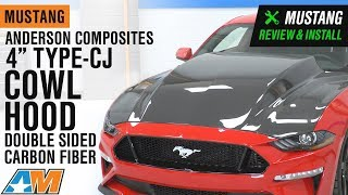 "2018-2019 Mustang Anderson Composites 4"" Type CJ Cowl Hood GT & EcoBoost Review & Install"
