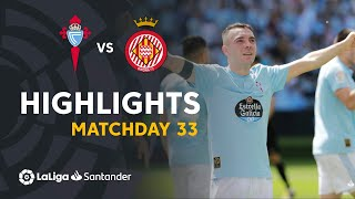 Highlights RC Celta vs Girona FC (2-1)