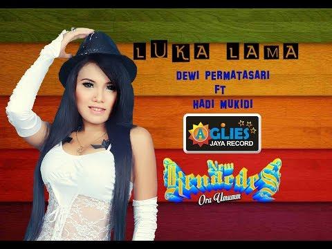 Dewi Permatasari feat. Hadi Mikidi - Luka Lama [OFFICIAL]