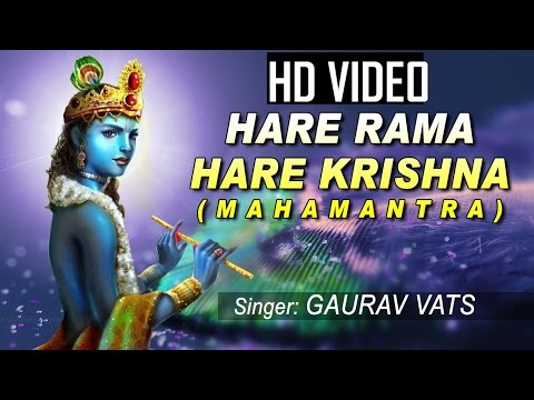 HARE RAMA HARE KRISHNA MAHAMANTRA SPIRITUAL DHUN BY GAURAV VATS I Full Video Song