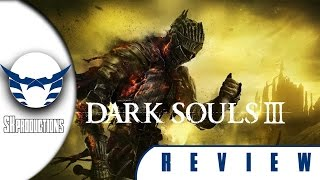 Dark Souls 3 Review مراجعة دارك سولز 3