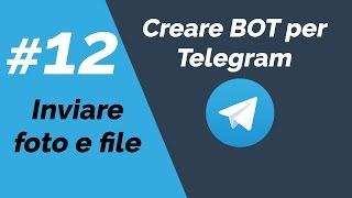 #12 - Bot Telegram in Python con Telepot - Inviare file e foto