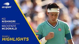 Kei Nishikori vs Mackenzie McDonald Highlights | 2021 US Open Round 2