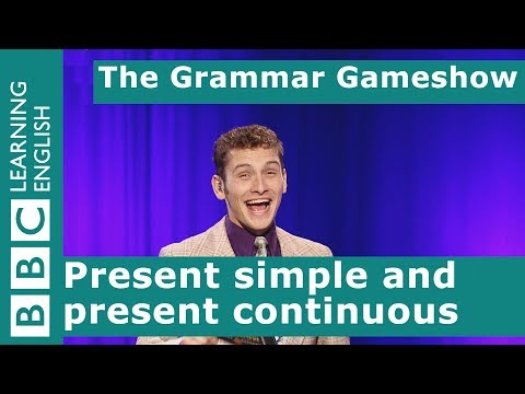 Present Simple and Present Continuous: The Grammar Gameshow Episode 1