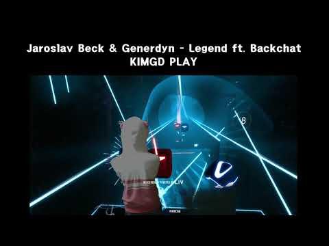 [Beat Saber] Jaroslav Beck & Generdyn  - Legend (ft Backchat)