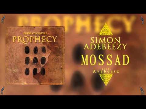 10. MOSSAD - Simon Adebeezy (prod. Avabeatz)