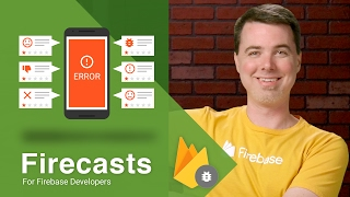 Getting Started with Firebase Crash Reporting for Android - Firecasts