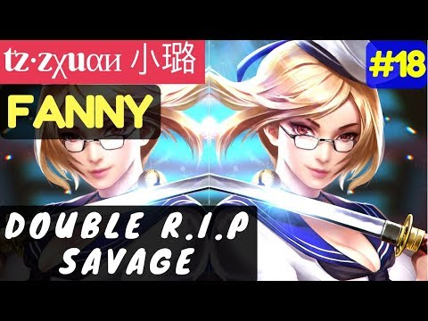 Double R.I.P Savage [Rank 1 Fanny] | tz·zχuαи 小线 Fanny Gameplay and Build #17 Mobile Legends