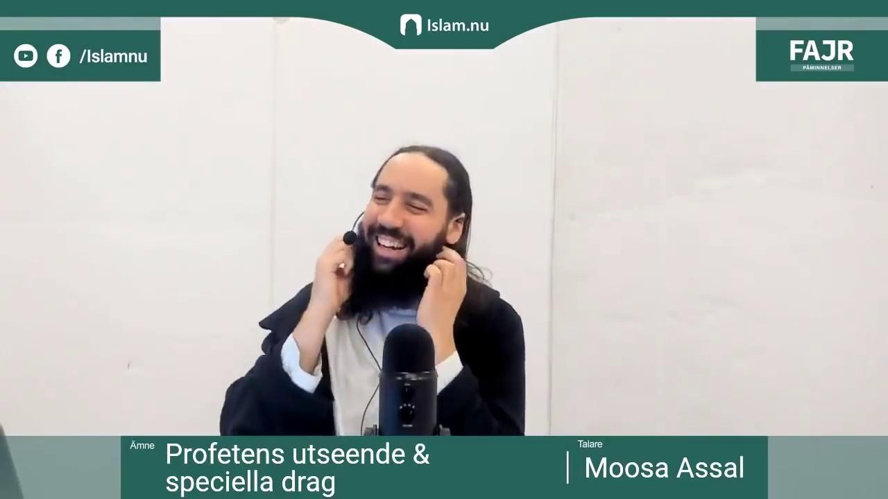 Profetens utseende & speciella drag   Fajr påminnelse #8 med Moosa Assal