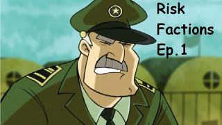 """Risk Factions """"Esto es la Guerra!!!"""" Ep.1"""