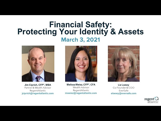 Financial Safety: Protecting Your Identity & Assets
